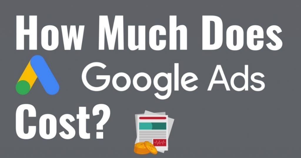 How much Google Ads cost