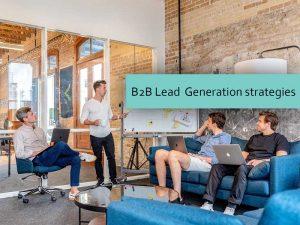 b2b lead generation strategies