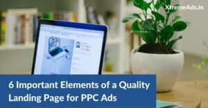 Important Elements of a Quality Landing Page for PPC Ads
